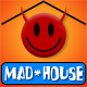 Mike Dailor - Mike Dailor: Mad*House [Sunday, August 31, 2014]